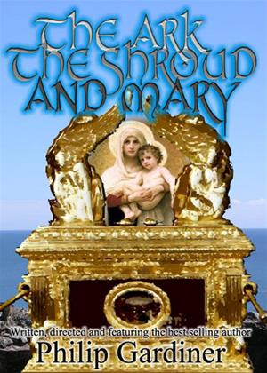 Rent The Ark, the Shroud and Mary Online DVD Rental