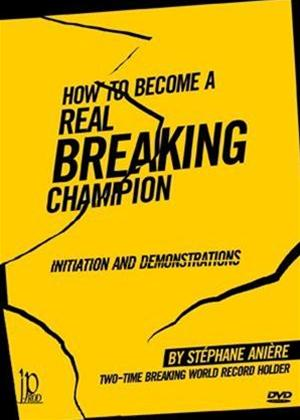 Rent How to Become a Real Breaking Champion Online DVD Rental