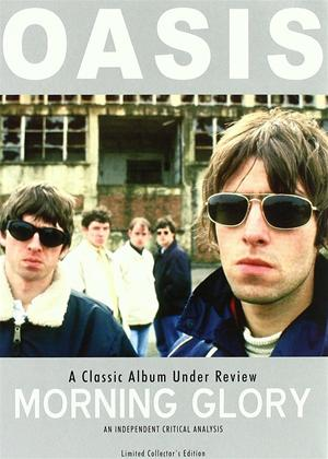 Oasis: Morning Glory: A Classic Album Under Review Online DVD Rental
