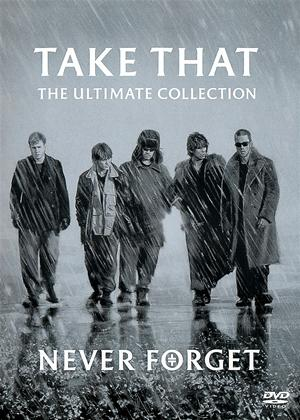 Rent Take That: Never Forget: The Ultimate Collection Online DVD Rental