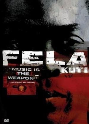 Rent Fela Kuti: Music Is the Weapon Online DVD Rental