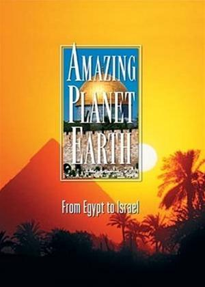 Amazing Planet Earth: From Egypt to Israel Online DVD Rental