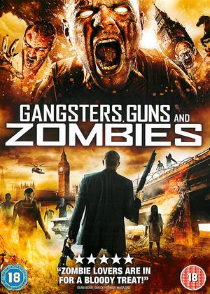 Rent Gangsters, Guns and Zombies Online DVD Rental