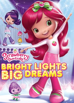Rent Stawberry Shortcake: Bright Lights Dreams Online DVD Rental