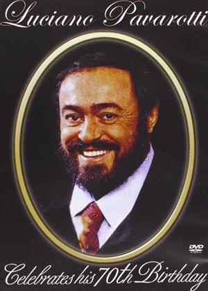 Rent Luciano Pavarotti: Celebrates His 70th Birthday Online DVD Rental