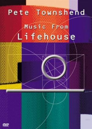 Rent Pete Townshend: Music from Lifehouse Online DVD Rental