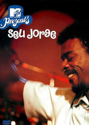 MTV Presents: Seu Jorge Online DVD Rental