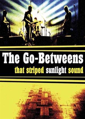 Go-Betweens: That Striped Sunlight Online DVD Rental