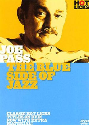 Rent Joe Pass: The Blue Side of Jazz Online DVD Rental
