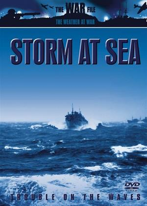 Rent The Weather at War: Storm at Sea Online DVD Rental