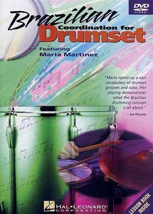 Rent Maria Martinez: Brazilian Coordination Drumset Online DVD Rental