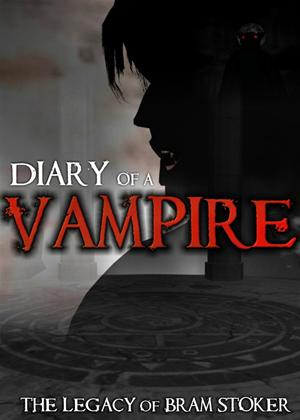Rent Diary of a Vampire: The Legacy of Bram Stoker Online DVD Rental