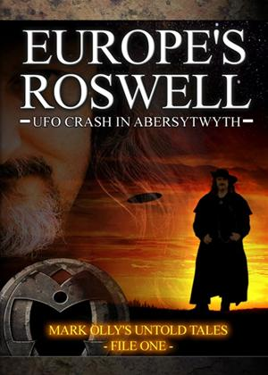 Rent Europe's Roswell: UFO Crash at Aberystwyth Online DVD Rental