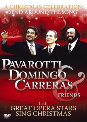 Send 'Round the Song': A Christmas Celebration: Three Tenors and Friends Online DVD Rental