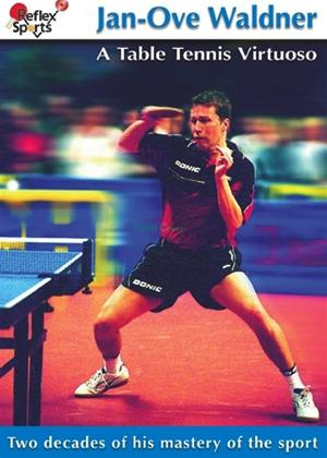 Rent Jan-Ove Waldner: A Table Tennis Virtuoso Online DVD Rental