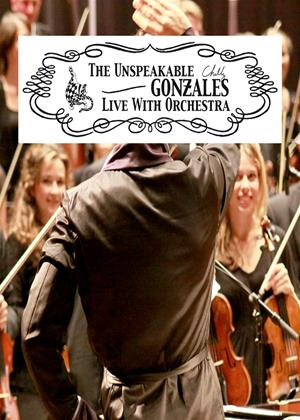Rent Chilly Gonzales: The Unspeakable Chilly Gonzales Live with ... Online DVD Rental