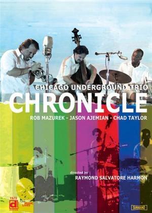 Chicago Underground Trio: Chronicle Online DVD Rental