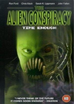 Rent Alien Conspiracy: Time Enough Online DVD Rental