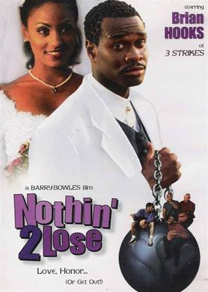Rent Nothin' 2 Lose Online DVD Rental