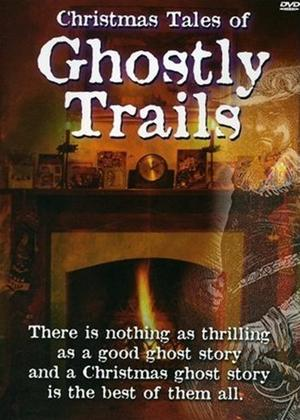 Rent Christmas Tales of Ghostly Trails Online DVD Rental