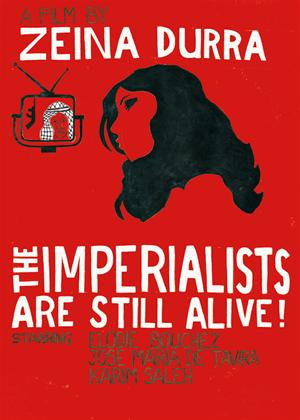 Rent The Imperialists Are Still Alive! Online DVD Rental