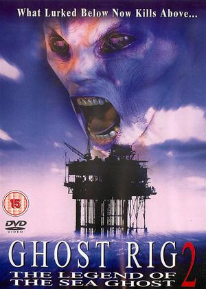 Ghost Rig 2: The Legend of the Sea Ghost Online DVD Rental