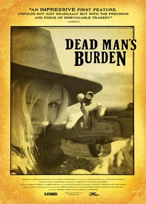 Dead Man's Burden Online DVD Rental