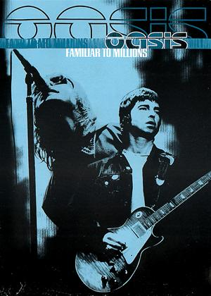 Oasis: Familiar to Millions Online DVD Rental