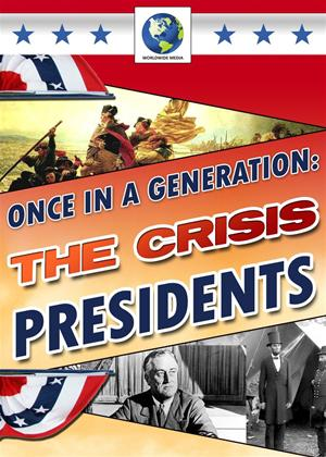 Once in a Generation: The Crisis Presidents Online DVD Rental