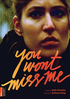 You Wont Miss Me Online DVD Rental