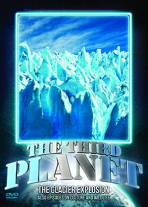 Rent The Third Planet: The Glacier Explosion Online DVD Rental