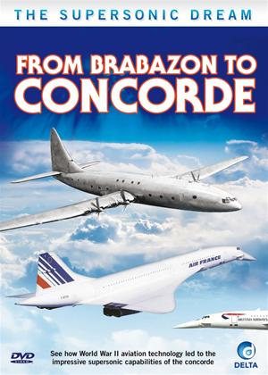 Rent The Supersonic Dream: From Brabazon to Concorde Online DVD Rental