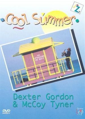Cool Summer Jazz: Dexter Gordon and McCoy Tyner Online DVD Rental