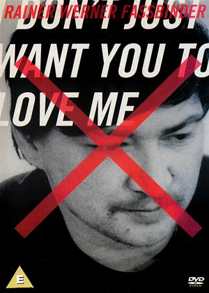 I Don't  Just Want You to Love Me Online DVD Rental