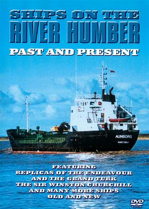 Rent Ships on the River Humber: Past and Present Online DVD Rental