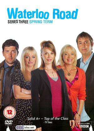 Waterloo Road: Series 3: Spring Term Online DVD Rental