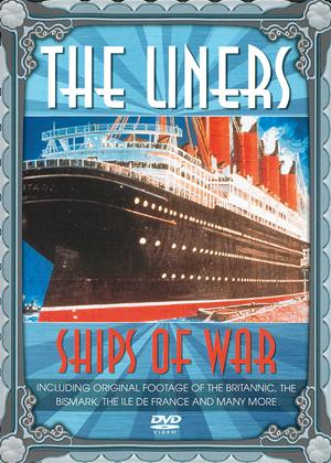 The Liners: Ships of War Online DVD Rental