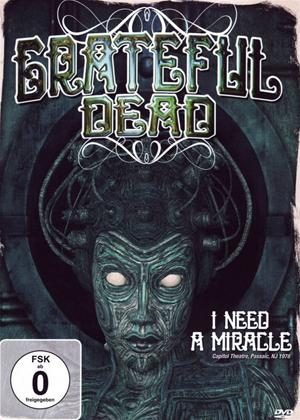 Grateful Dead: I Need a Miracle Online DVD Rental