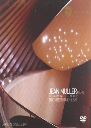 Rent Jean Muller: Bach, Beethoven, Liszt Online DVD Rental