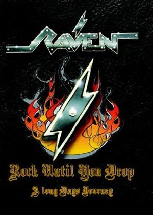Raven: Rock Until You Drop: A Long Day's Journey Online DVD Rental