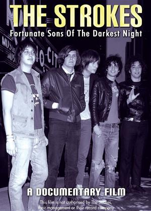 Rent The Strokes: Fortunate Sons of the Darkest Night Online DVD Rental