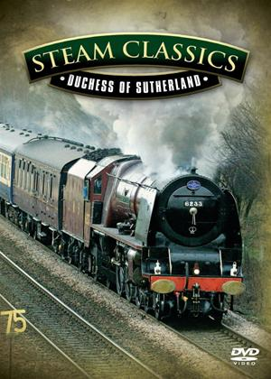 British Steam Classics: Duchess of Sutherland Online DVD Rental