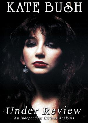 Rent Kate Bush: Under Review Online DVD Rental