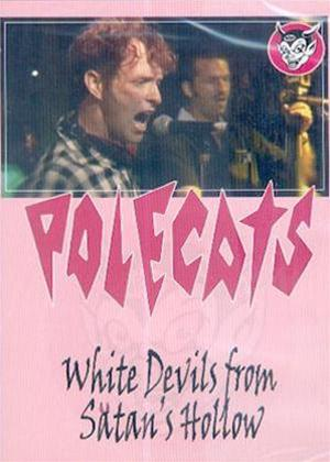 Rent The Polecats: White Devils from Satan's Hollow Online DVD Rental