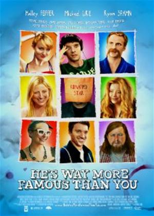 Rent He's Way More Famous Than You Online DVD Rental