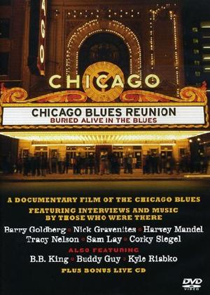 Rent Chicago Blues Reunion: Buried Alive in the Blues Online DVD Rental