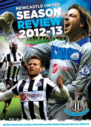 Newcastle United: End of Season Review 2012/2013 Online DVD Rental