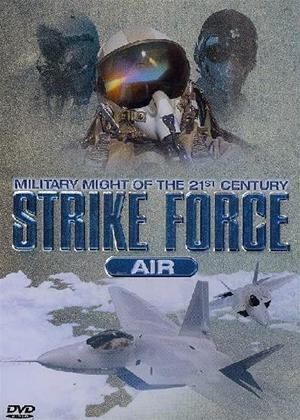 Military Might of the 21st Century: Strike Force Air Online DVD Rental