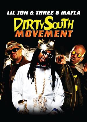 Dirty South Movement: Lil Jon and Three 6 Mafia Online DVD Rental
