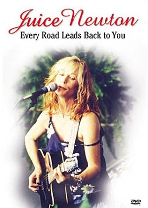 Juice Newton: Every Road Leads Back to You Online DVD Rental